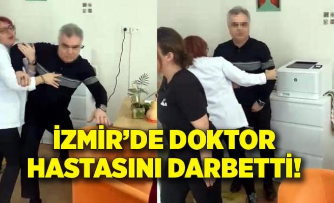 İzmir'de doktor hastasını darbetti!