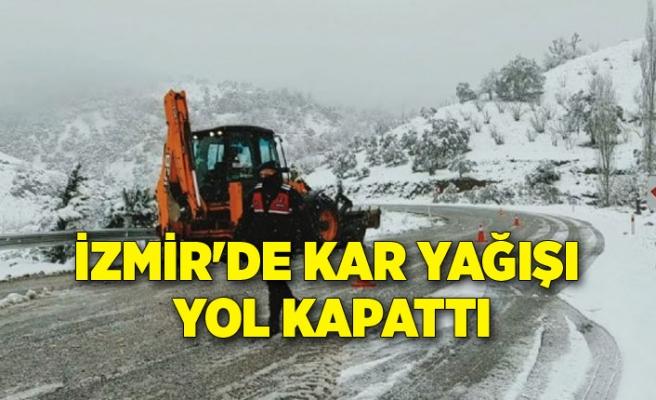 İzmir'de kar yağışı yol kapattı