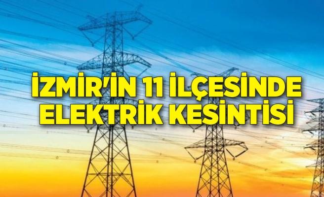 İzmir'in 11 ilçesinde elektrik kesintisi