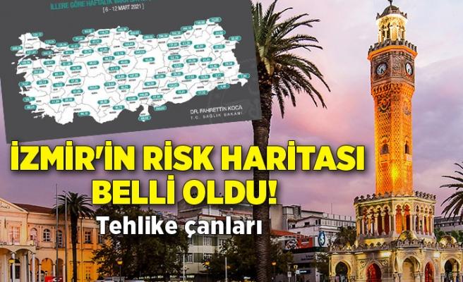 İzmir'in risk haritası belli oldu! Tehlike çanları