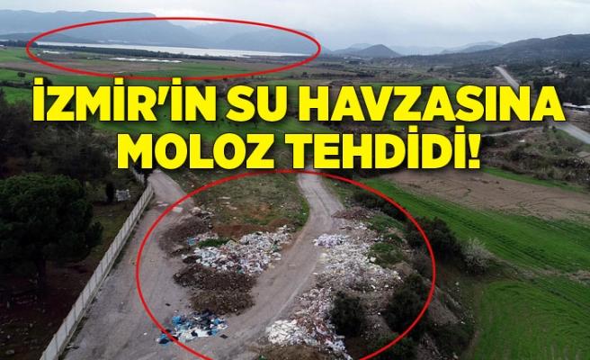İzmir'in su havzasına moloz tehdidi!
