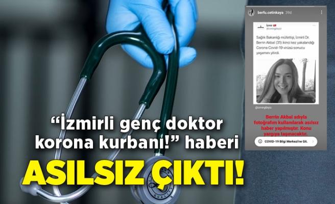 'İzmirli genç doktor korona kurbanı!' başlıklı haber asılsız çıktı!