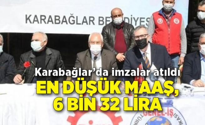 Karabağlar'da imzalar atıldı: En düşük maaş 6 bin 32 lira