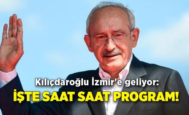 Kılıçdaroğlu İzmir'e geliyor: İşte saat saat program!
