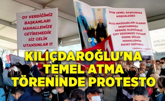 Kılıçdaroğlu'na temel atma töreninde protesto
