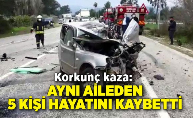 Korkunç kaza: Aynı aileden 5 kişi hayatını kaybetti