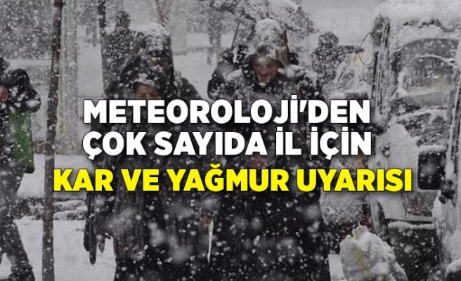 Meteoroloji'den çok sayıda il için kar ve yağmur uyarısı