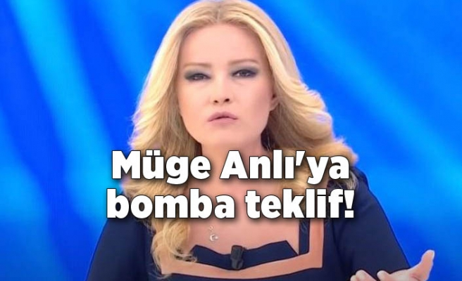 Müge Anlı'ya bomba teklif!