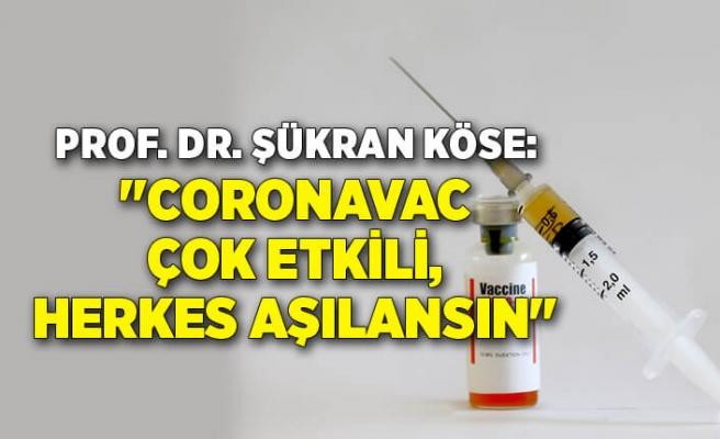 """Prof. Dr. Şükran Köse: """"CoronaVac çok etkili, herkes aşılansın"""""""