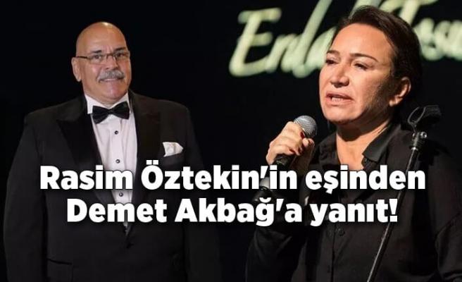 Rasim Öztekin'in eşinden Demet Akbağ'a yanıt!