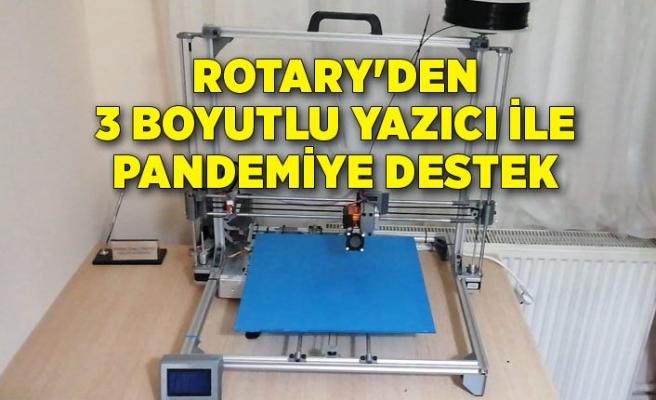 Rotary'den 3 boyutlu yazıcı ile pandemiye destek
