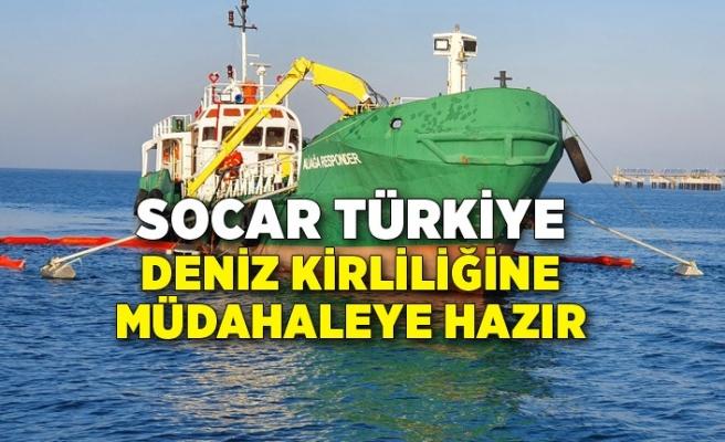 SOCAR Türkiye deniz kirliliğine müdahaleye hazır