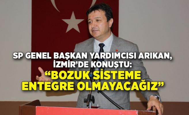SP Genel Başkan Yardımcısı Arıkan, İzmir'de konuştu