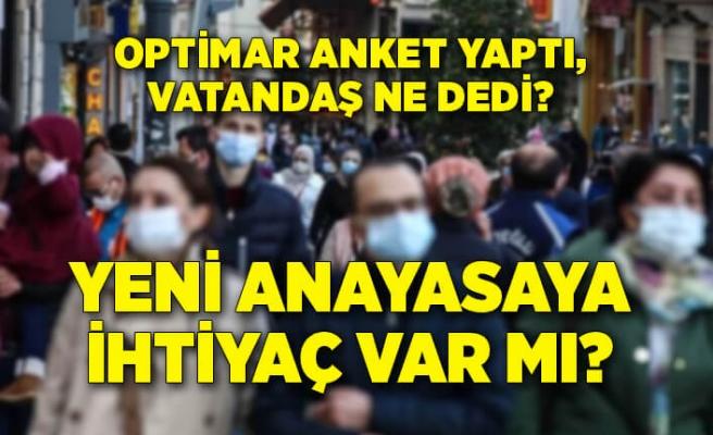 Türkiye'de Yeni Anayasa'ya ihtiyaç var mı? Optimar anket yaptı!