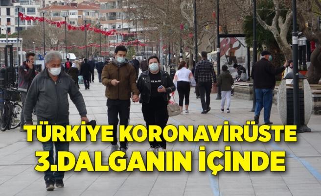 Türkiye koronavirüste 3'üncü dalganın içinde