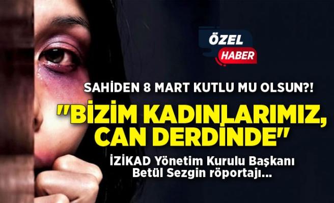Türkiye'nin kanayan yarası: Kadına şiddet!
