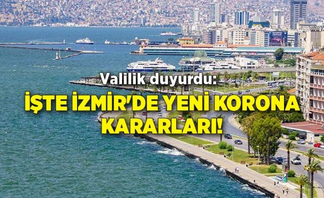 Valilik duyurdu: İşte İzmir'de yeni korona kararları!