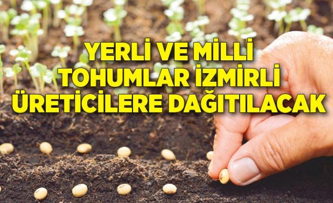 Yerli ve milli tohumlar İzmirli üreticilere dağıtılacak