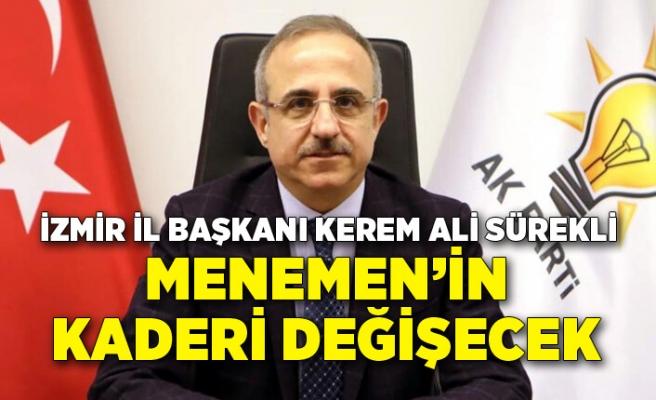 AK Parti İzmir İl Başkanı Kerem Ali Sürekli'den Menemen projeleri