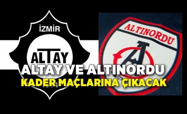 Altay ve Altınordu kader maçlarına çıkacak