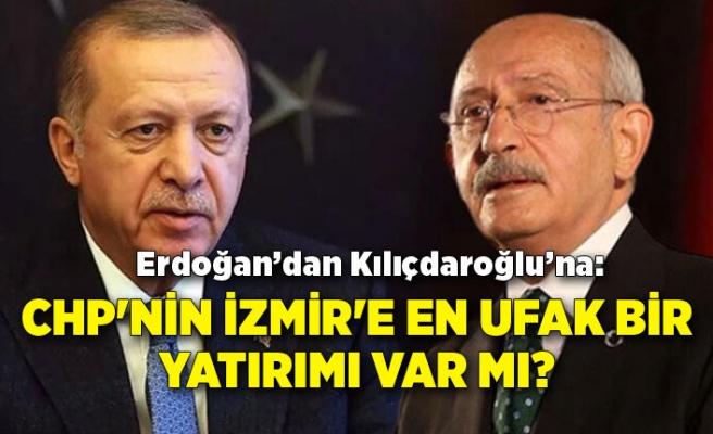 """""""CHP'nin İzmir'e en ufak bir yatırımı var mı?"""""""