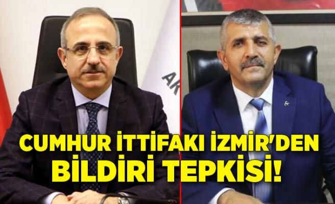 Cumhur İttifakı İzmir'den bildiri tepkisi!