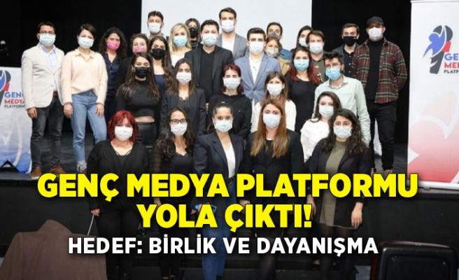 Genç Medya Platformu yola çıktı! Hedef: Birlik ve dayanışma