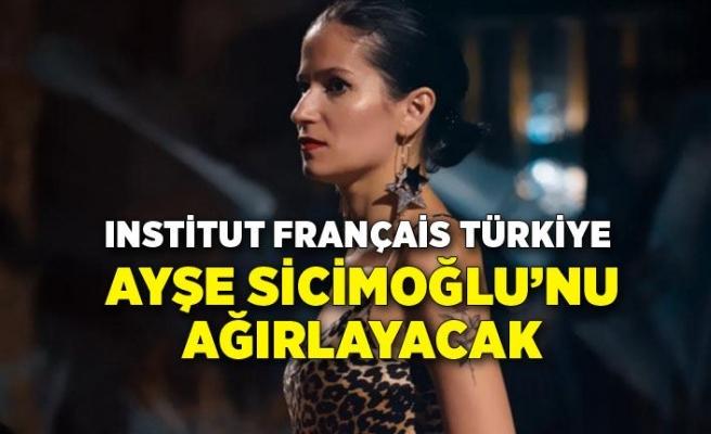 Institut français Türkiye Ayşe Sicimoğlu'nu ağırlayacak