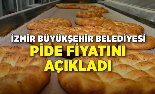 İzmir Büyükşehir Belediyesi pide fiyatını açıkladı