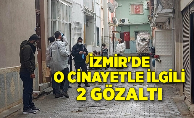 İzmir'de başından vurulmuş yaralı bulunan kişiyle ilgili 2 gözaltı
