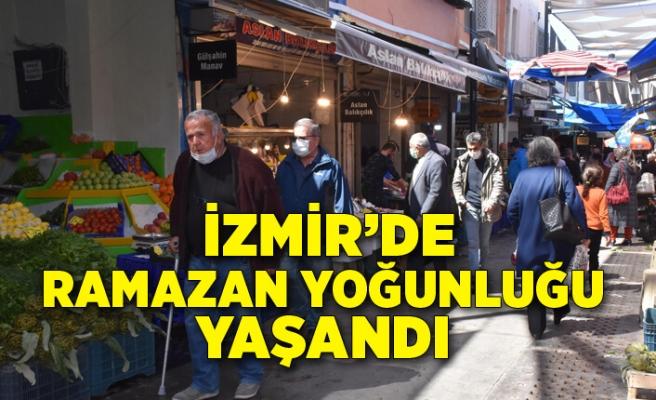 İzmir'de ramazan yoğunluğu yaşandı