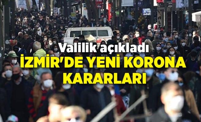 İzmir'de yeni korona kararları: Valilik açıkladı