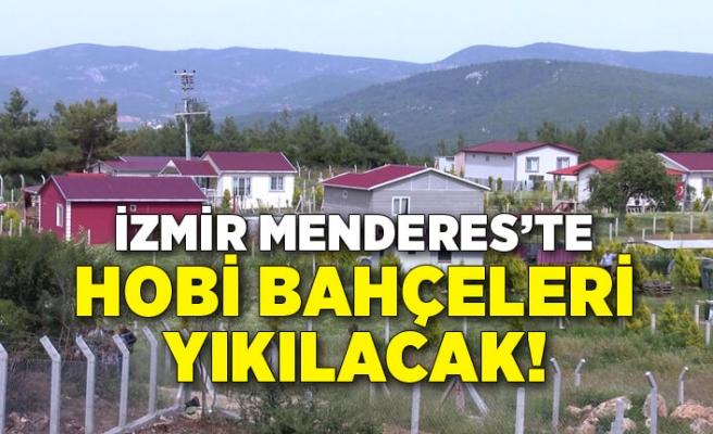 İzmir Menderes'te Hobi bahçelerine yapılan evler yıkılacak