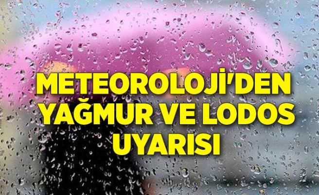 Meteoroloji'den yağmur ve lodos uyarısı