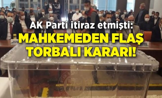 AK Parti itiraz etmişti: Mahkemeden flaş Torbalı kararı!