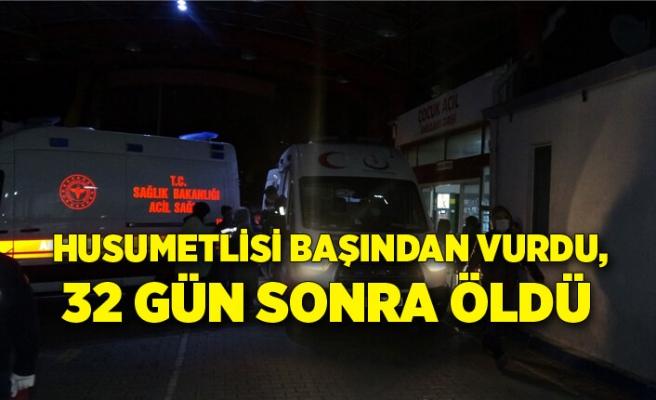 İzmir'de husumetlisi başından vurdu, 32 gün sonra öldü