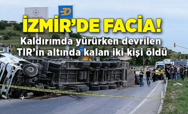 Kaldırımda yürürken devrilen TIR'ın altında kalan iki kişi öldü
