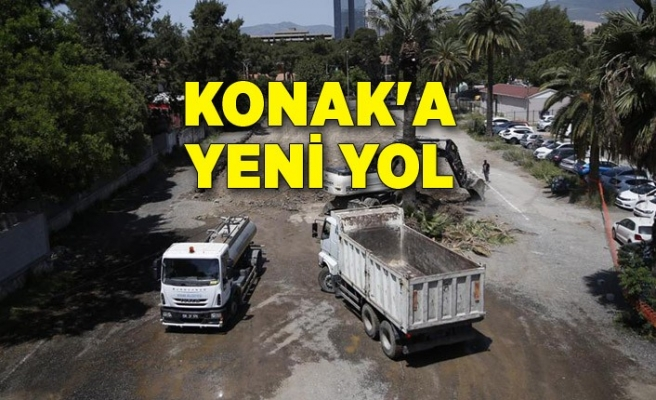 Konak'a yeni yol
