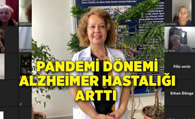 Pandemi dönemi Alzheimer hastalığı arttı