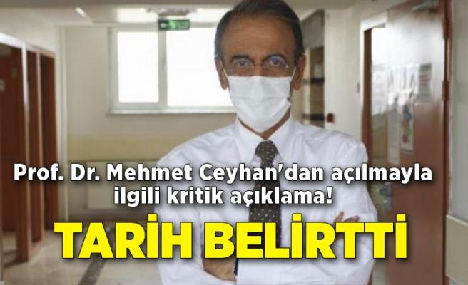 Prof. Dr. Mehmet Ceyhan'dan açılmayla ilgili kritik açıklama! Tarih belirtti