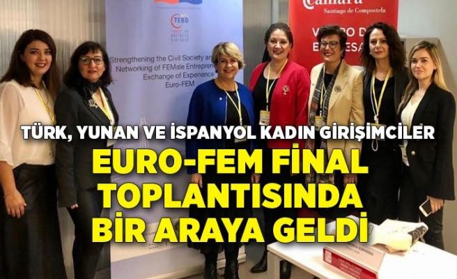 Türk, Yunan ve İspanyol kadın girişimciler bir araya geldi