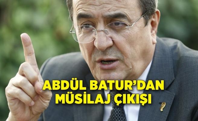 Abdül Batur'dan müsilaj çıkışı