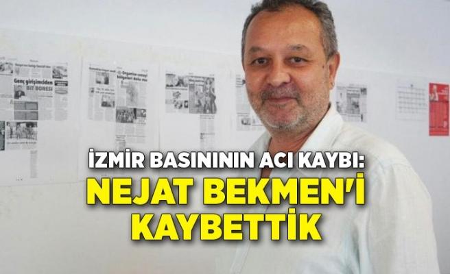 İzmir basınının acı kaybı: Nejat Bekmen'i kaybettik
