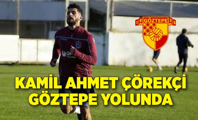 Kamil Ahmet ÇörekçiGöztepeyolunda