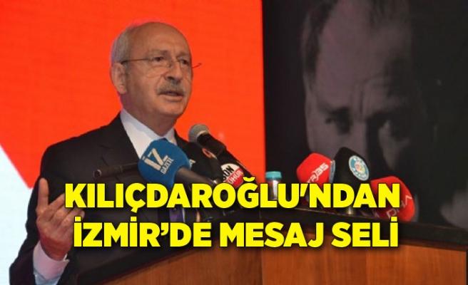 Kılıçdaroğlu'ndan İzmir'de mesaj seli