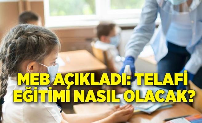 MEB açıkladı: Telafi eğitimi nasıl olacak?