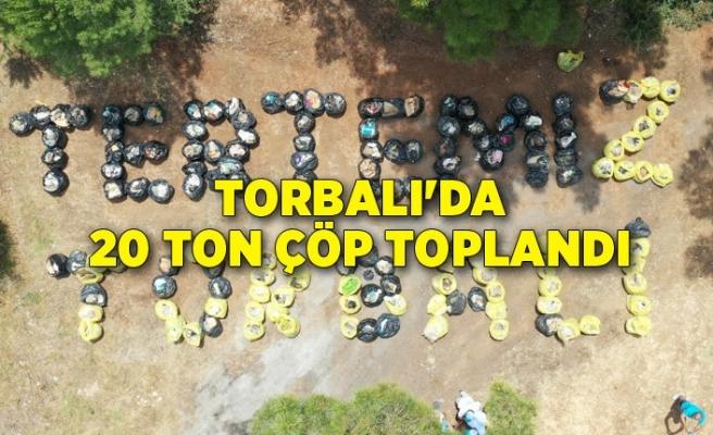 Torbalı'da 20 ton çöp toplandı