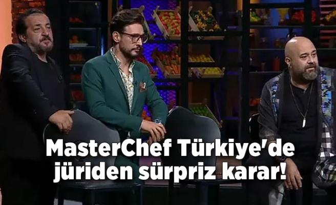MasterChef Türkiye'de jüriden sürpriz karar!