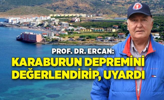 Prof. Dr. Ercan, Karaburun açıklarındaki depremi değerlendirip, uyardı