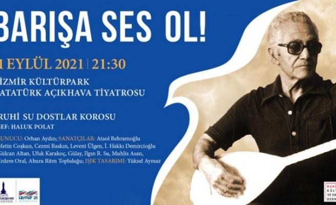 """Büyükşehir'den """"Barışa Ses Ol"""" konseri"""